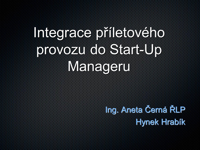 Integrace příletového provozu do Start-Up Manageru