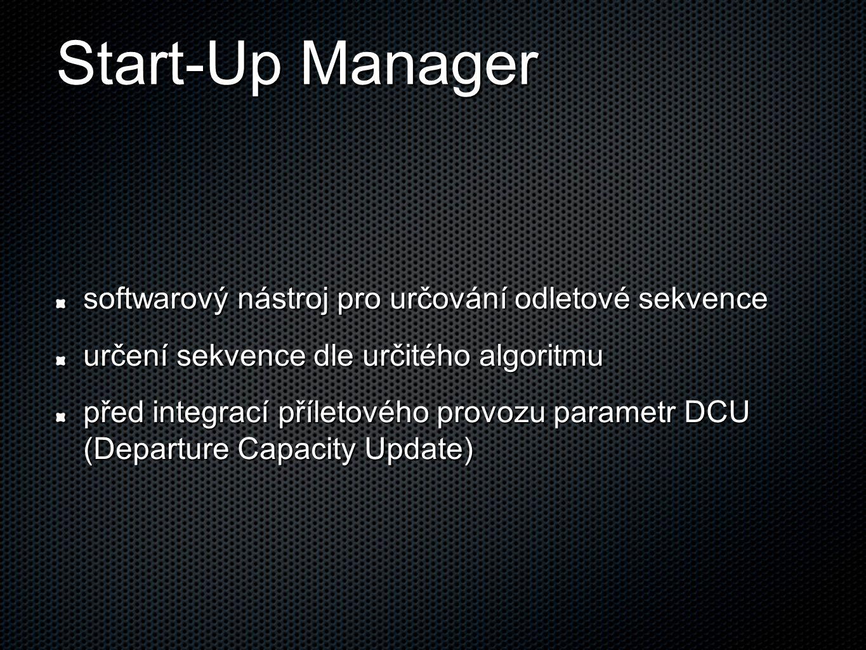 Start-Up Manager softwarový nástroj pro určování odletové sekvence