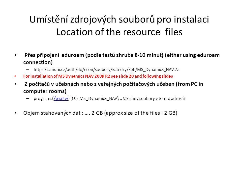 Umístění zdrojových souborů pro instalaci Location of the resource files