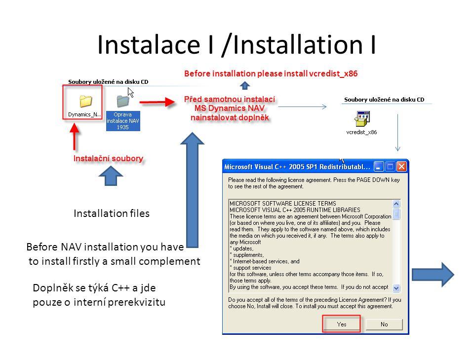 Instalace I /Installation I