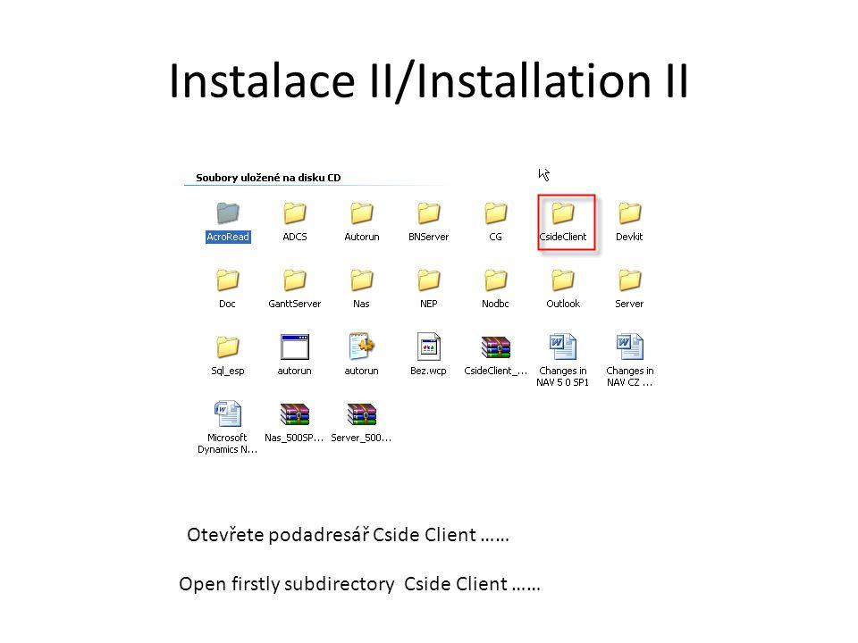 Instalace II/Installation II