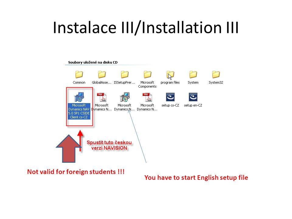 Instalace III/Installation III
