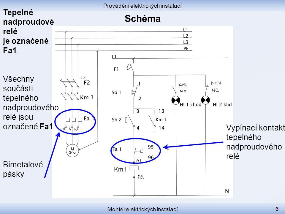 Schéma Tepelné nadproudové relé je označené Fa1.