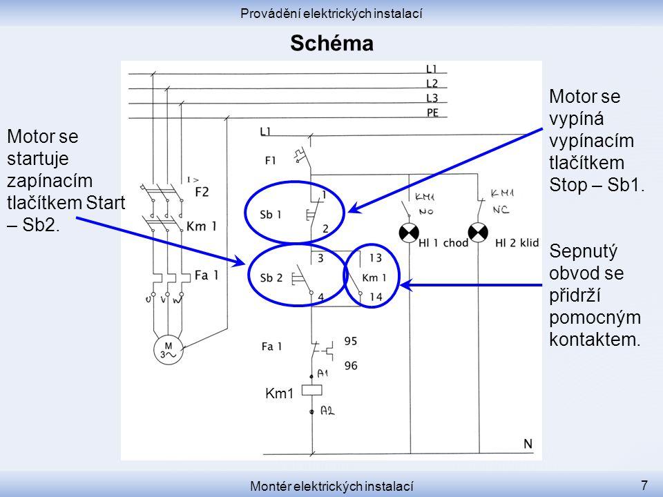 Schéma Motor se vypíná vypínacím tlačítkem Stop – Sb1.