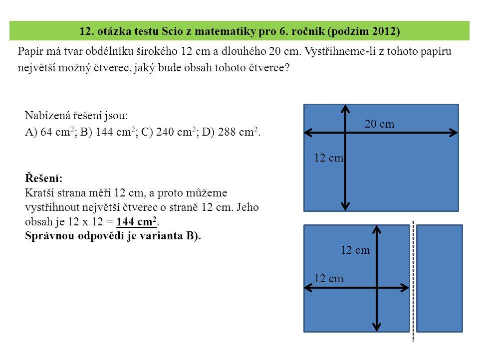 12. otázka testu Scio z matematiky pro 6. ročník (podzim 2012)