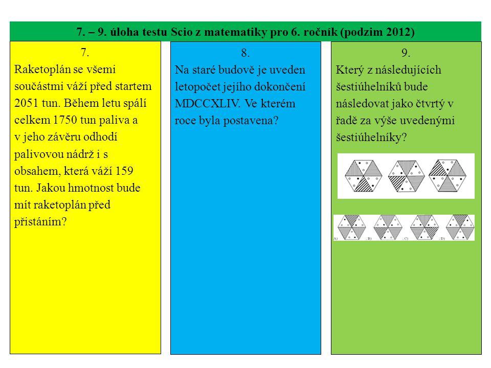 7. – 9. úloha testu Scio z matematiky pro 6. ročník (podzim 2012)
