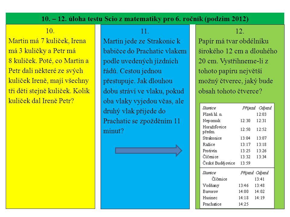 10. – 12. úloha testu Scio z matematiky pro 6. ročník (podzim 2012)