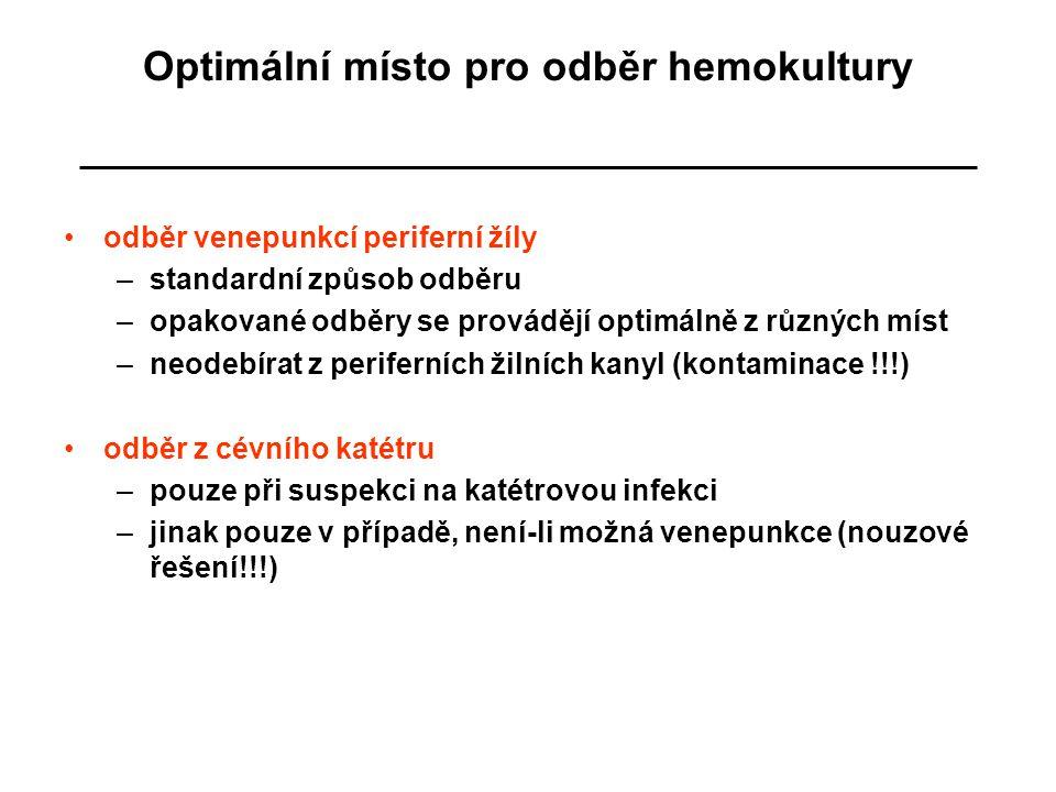 Optimální místo pro odběr hemokultury