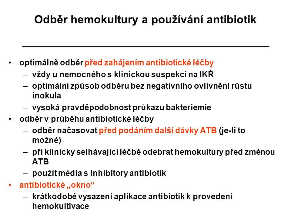Odběr hemokultury a používání antibiotik