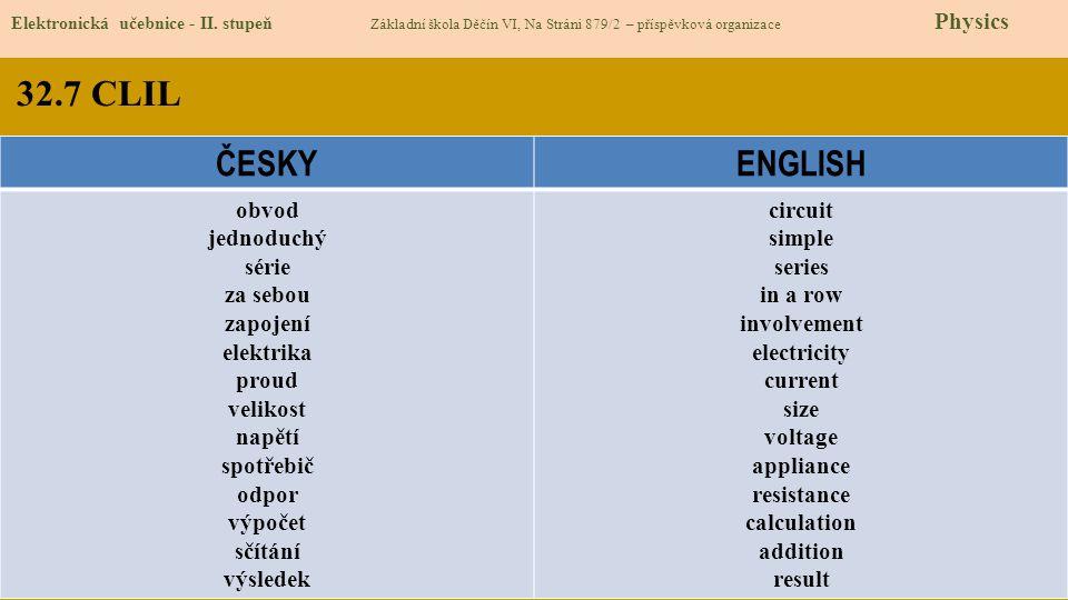 32.7 CLIL ČESKY ENGLISH obvod jednoduchý série za sebou zapojení