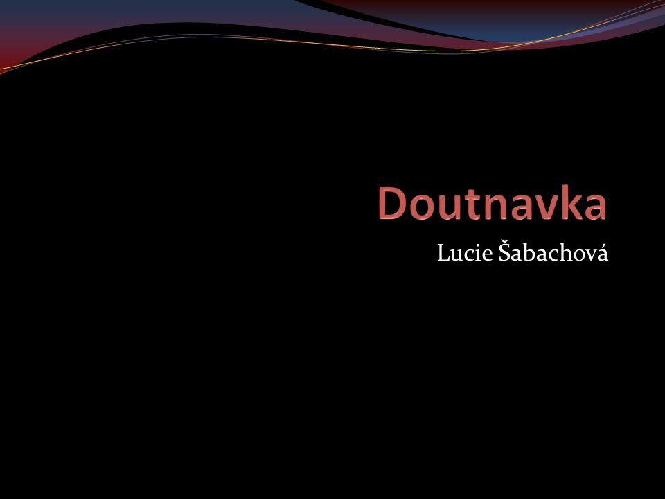 Doutnavka Lucie Šabachová