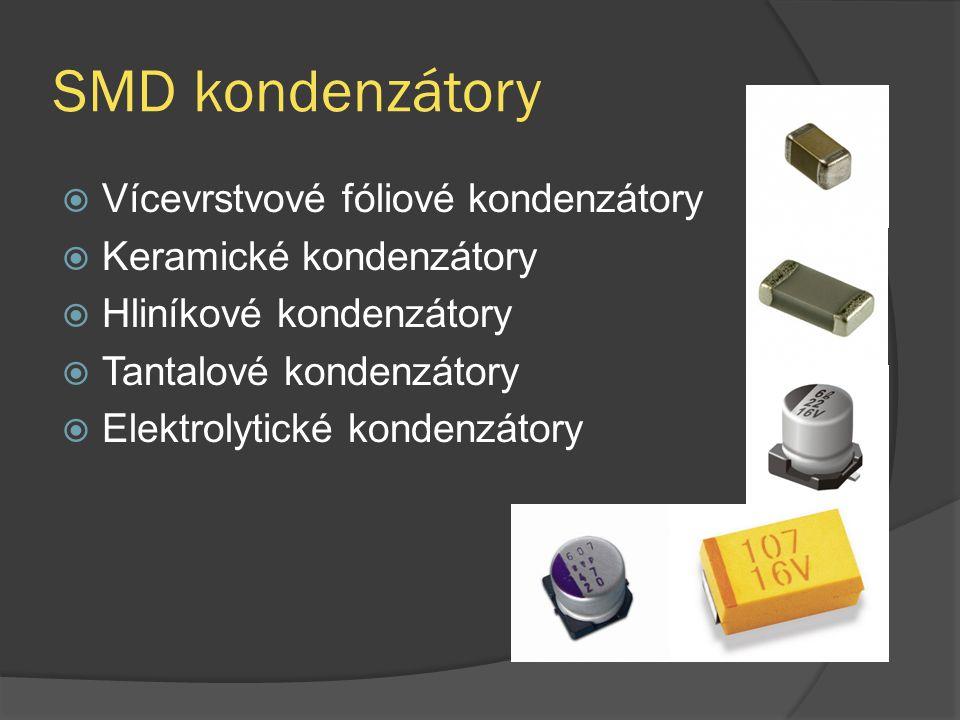 SMD kondenzátory Vícevrstvové fóliové kondenzátory