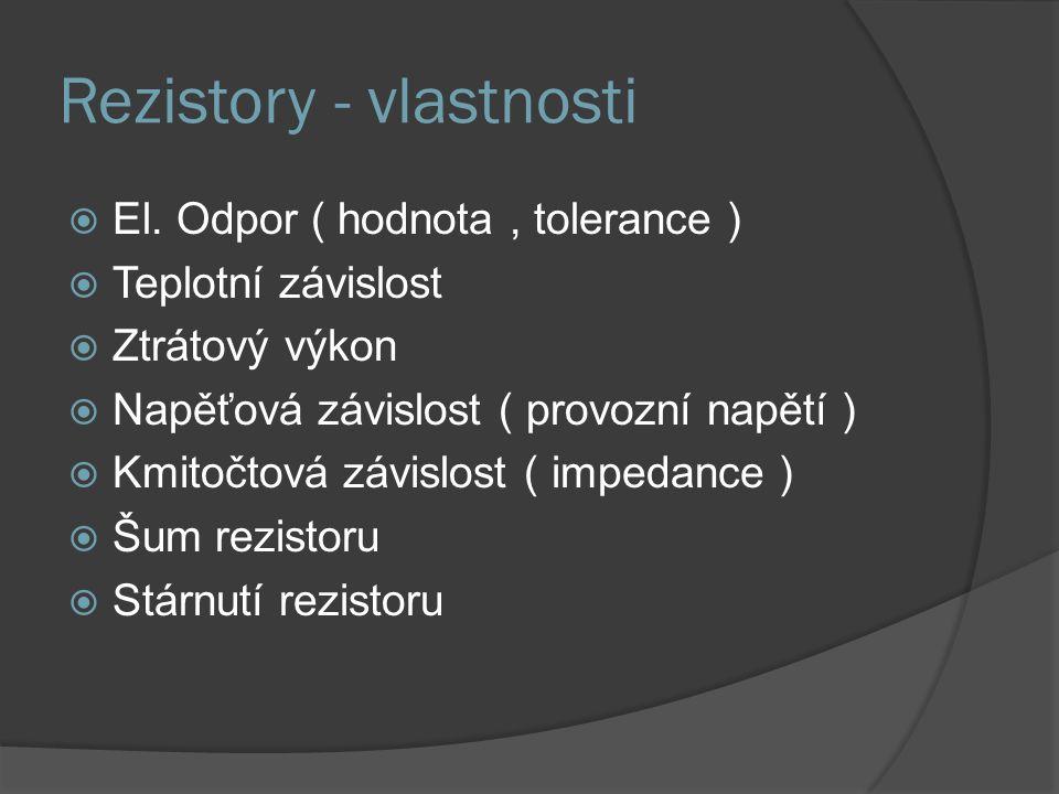 Rezistory - vlastnosti