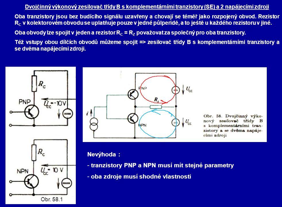 tranzistory PNP a NPN musí mít stejné parametry