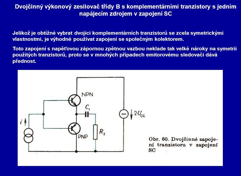 Dvojčinný výkonový zesilovač třídy B s komplementárními tranzistory s jedním napájecím zdrojem v zapojení SC