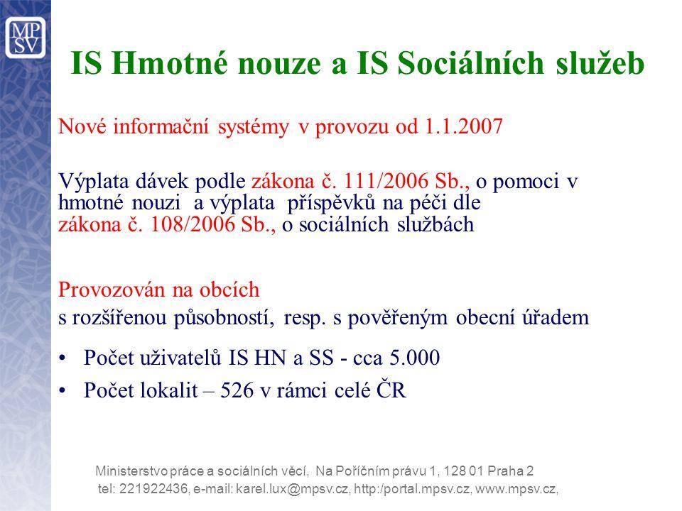 IS Hmotné nouze a IS Sociálních služeb