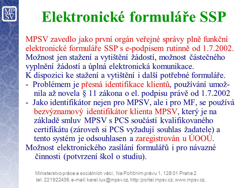 Elektronické formuláře SSP