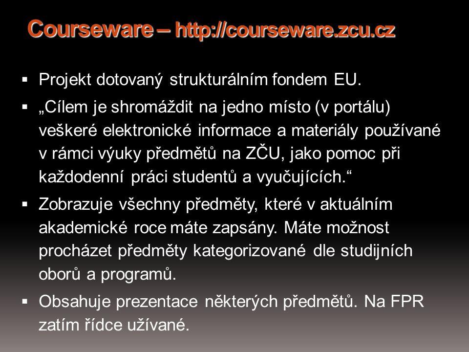 Courseware – http://courseware.zcu.cz
