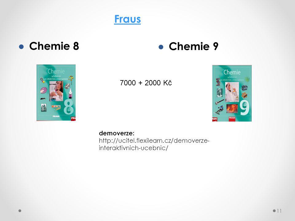 Fraus Chemie 8 Chemie 9 7000 + 2000 Kč