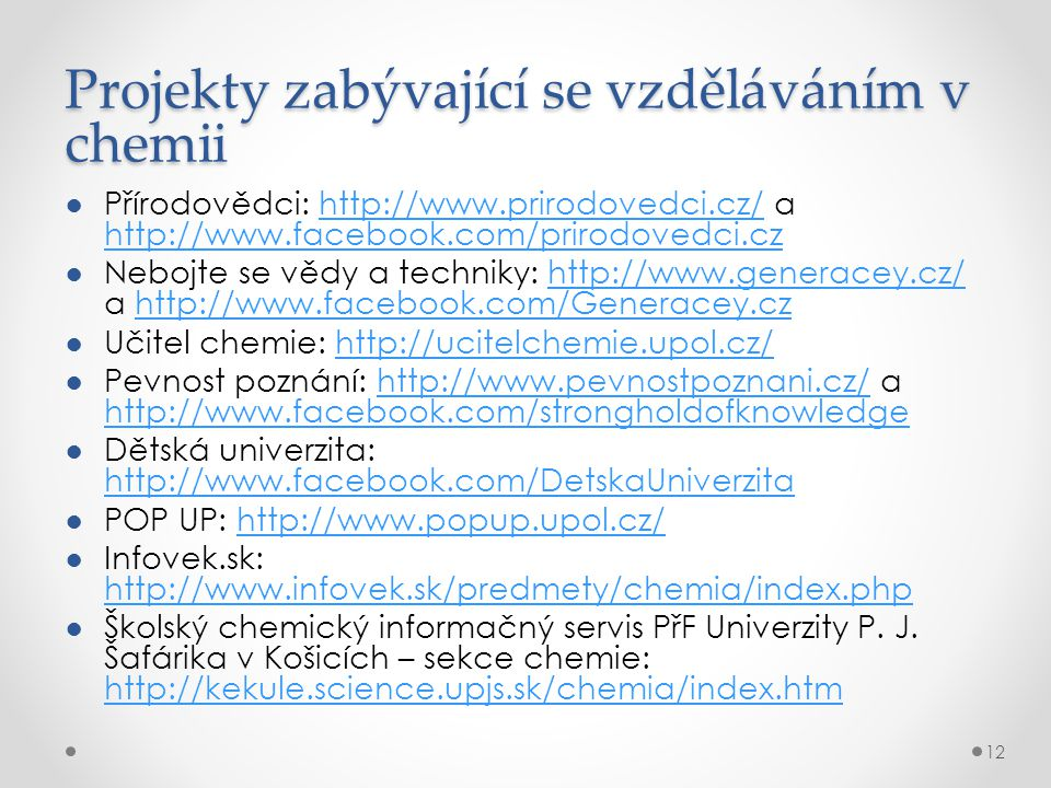 Projekty zabývající se vzděláváním v chemii