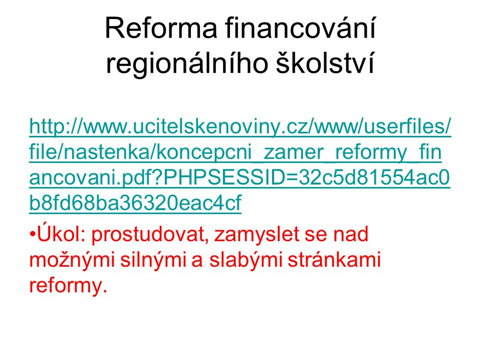 Reforma financování regionálního školství