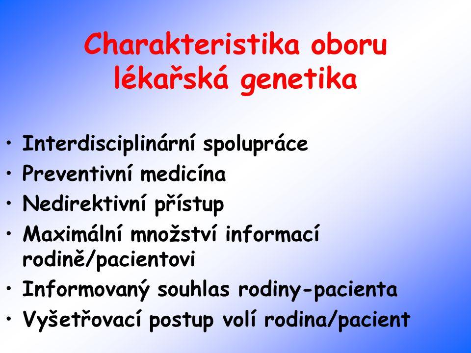 Charakteristika oboru lékařská genetika