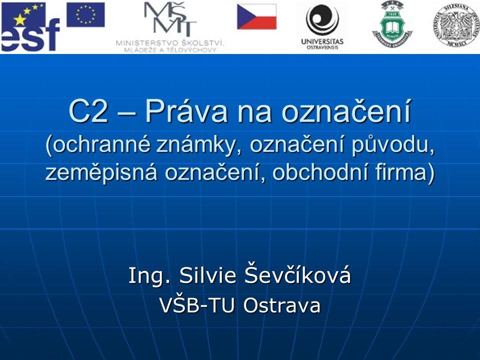 Ing. Silvie Ševčíková VŠB-TU Ostrava