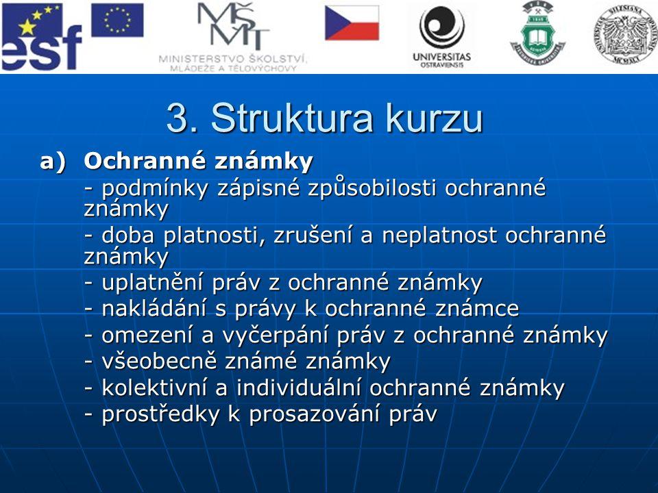 3. Struktura kurzu Ochranné známky