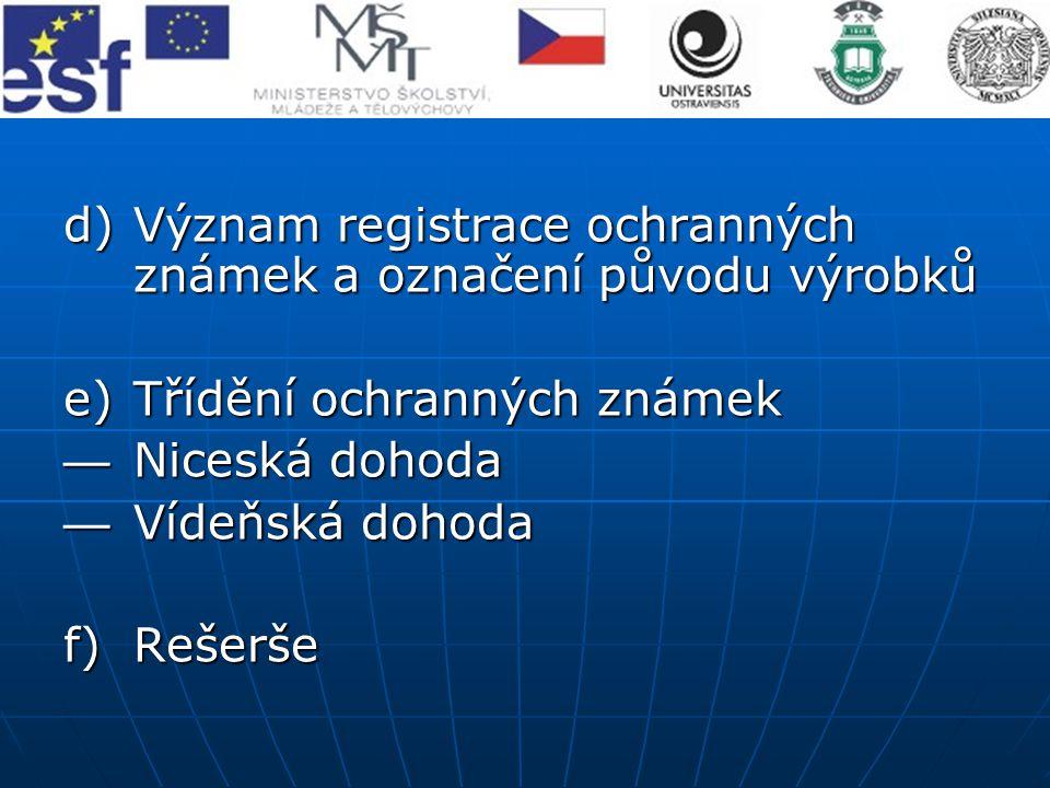 Význam registrace ochranných známek a označení původu výrobků