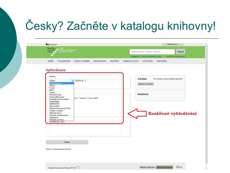 Česky Začněte v katalogu knihovny!
