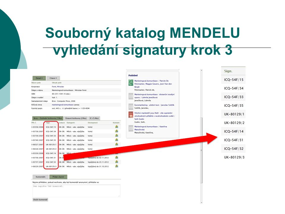 Souborný katalog MENDELU vyhledání signatury krok 3