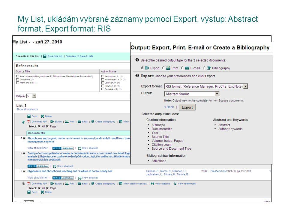 My List, ukládám vybrané záznamy pomocí Export, výstup: Abstract format, Export format: RIS