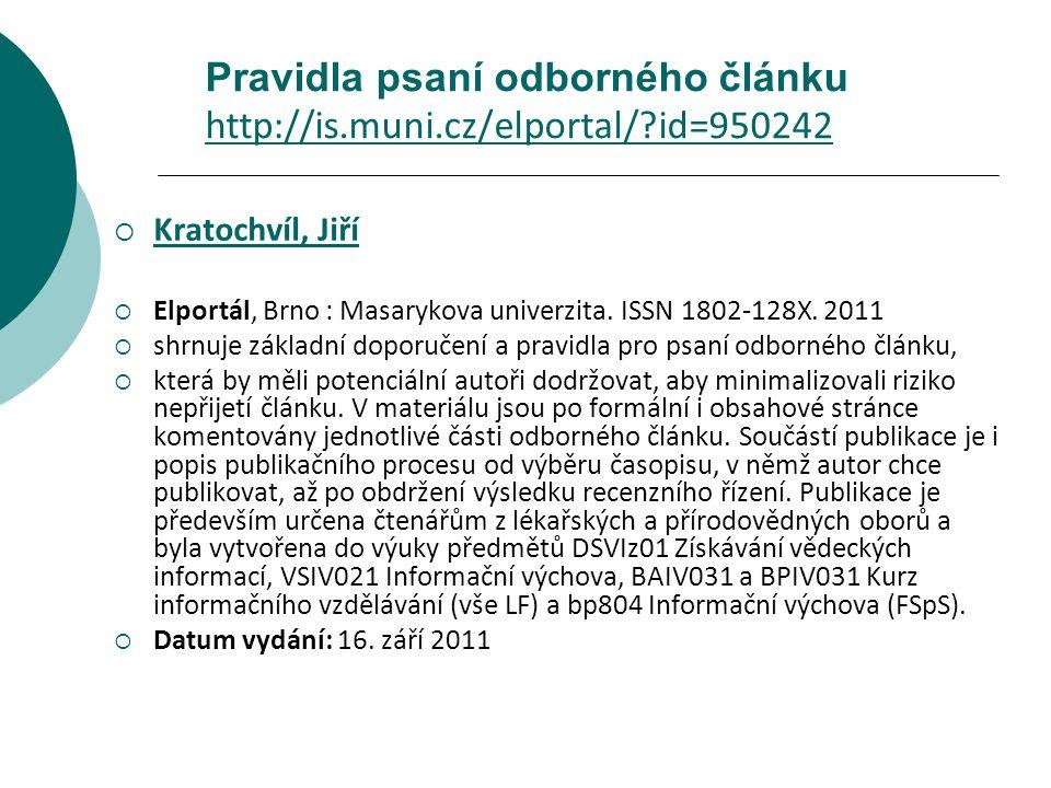 Pravidla psaní odborného článku http://is.muni.cz/elportal/ id=950242