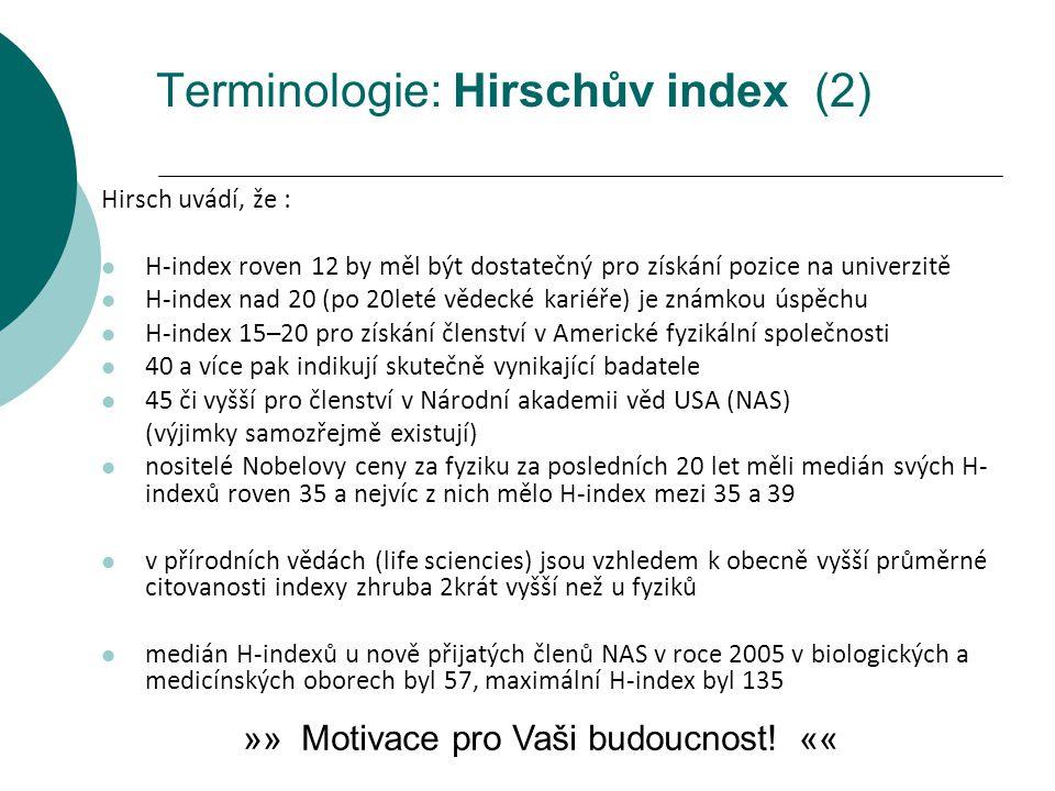 Terminologie: Hirschův index (2)