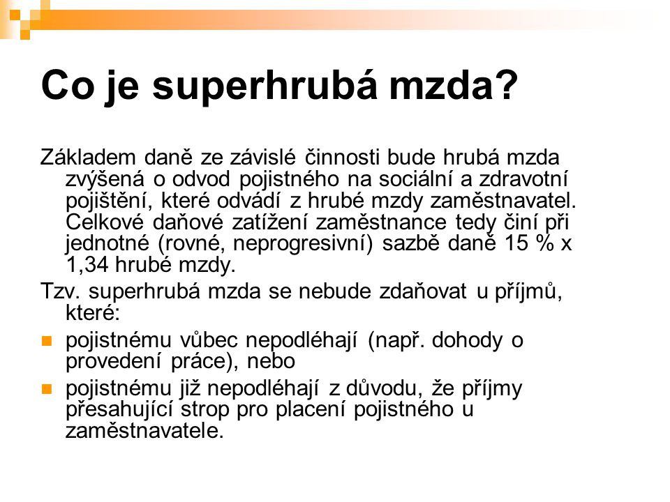 Co je superhrubá mzda