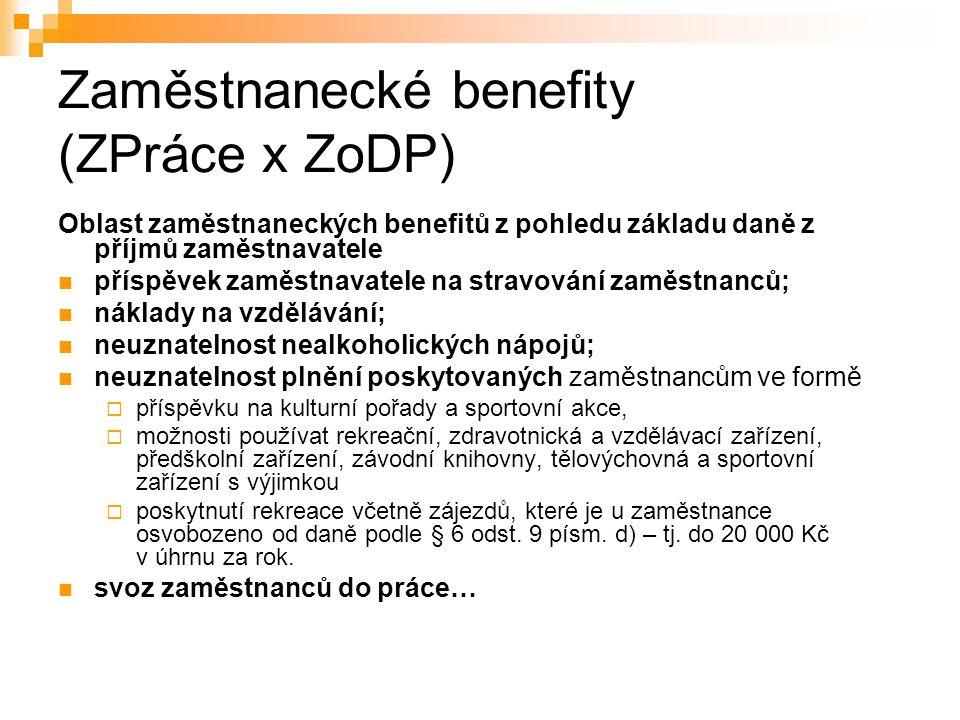 Zaměstnanecké benefity (ZPráce x ZoDP)