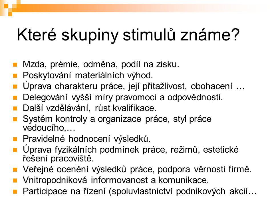 Které skupiny stimulů známe