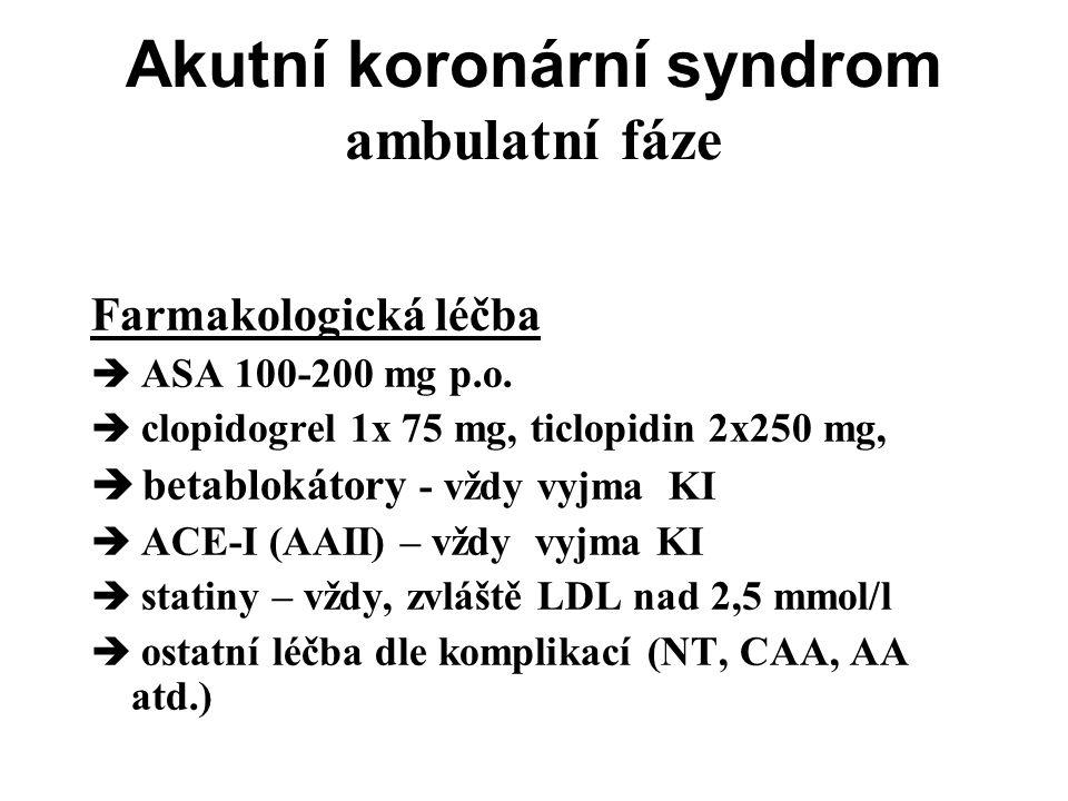Akutní koronární syndrom ambulatní fáze