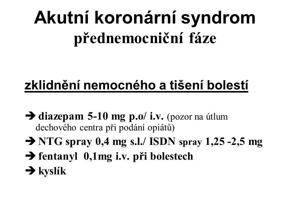 Akutní koronární syndrom přednemocniční fáze