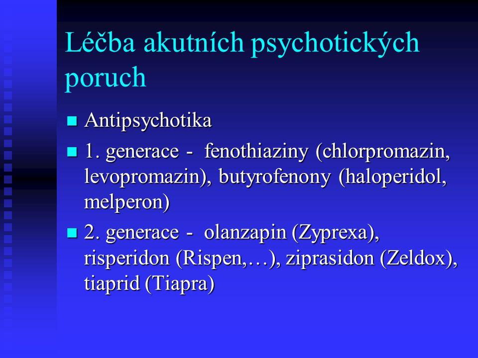 Léčba akutních psychotických poruch