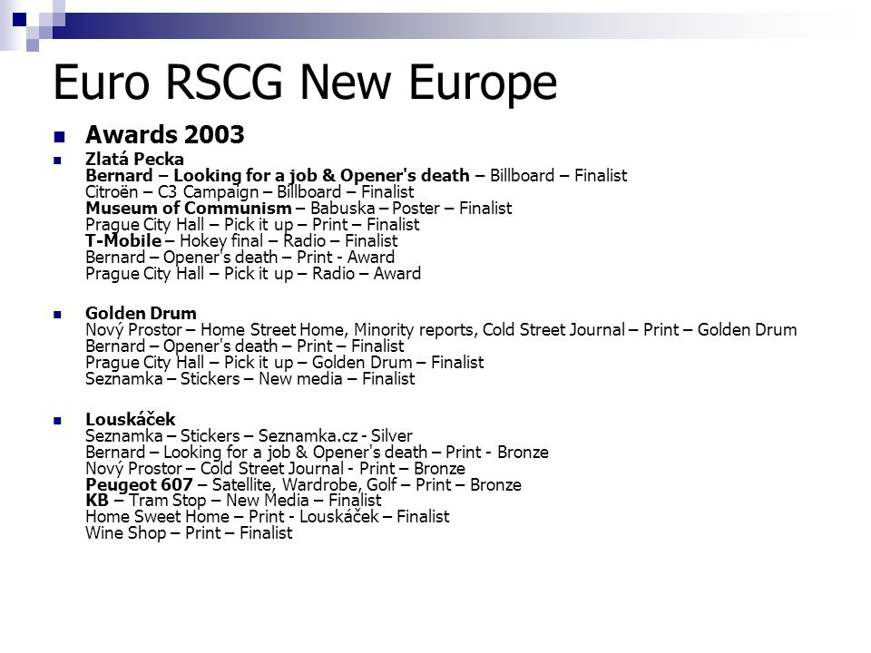 Euro RSCG New Europe Awards 2003
