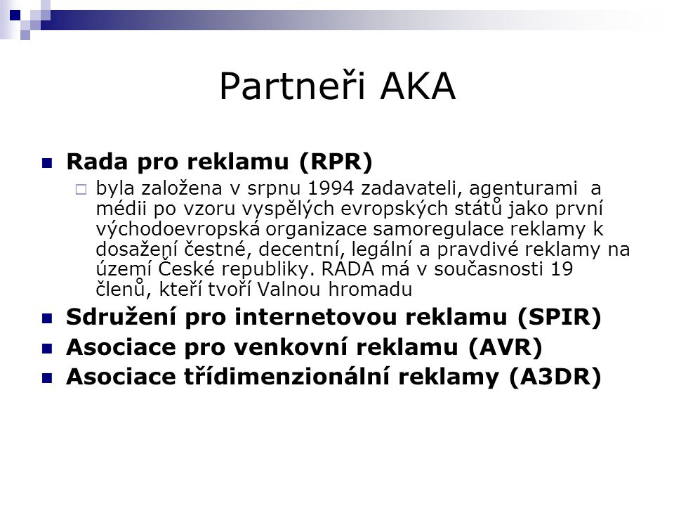 Partneři AKA Rada pro reklamu (RPR)