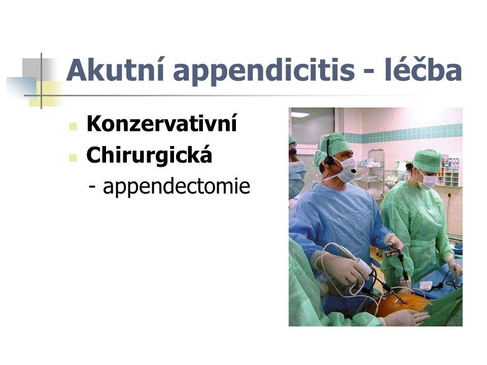 Akutní appendicitis - léčba