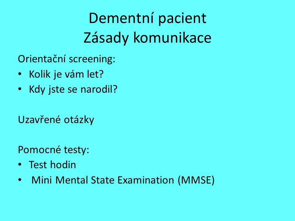 Dementní pacient Zásady komunikace