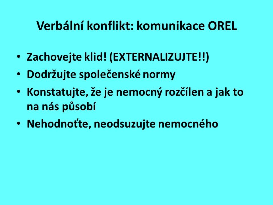 Verbální konflikt: komunikace OREL
