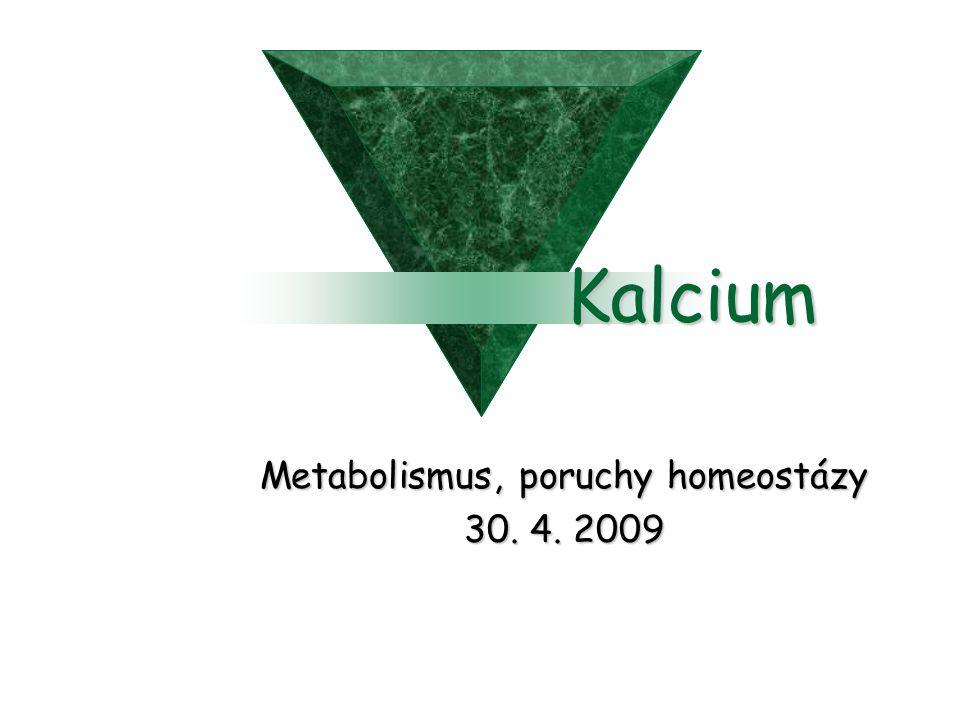 Metabolismus, poruchy homeostázy 30. 4. 2009
