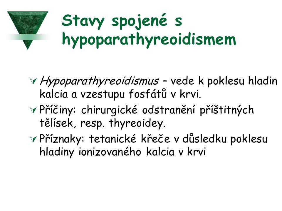 Stavy spojené s hypoparathyreoidismem
