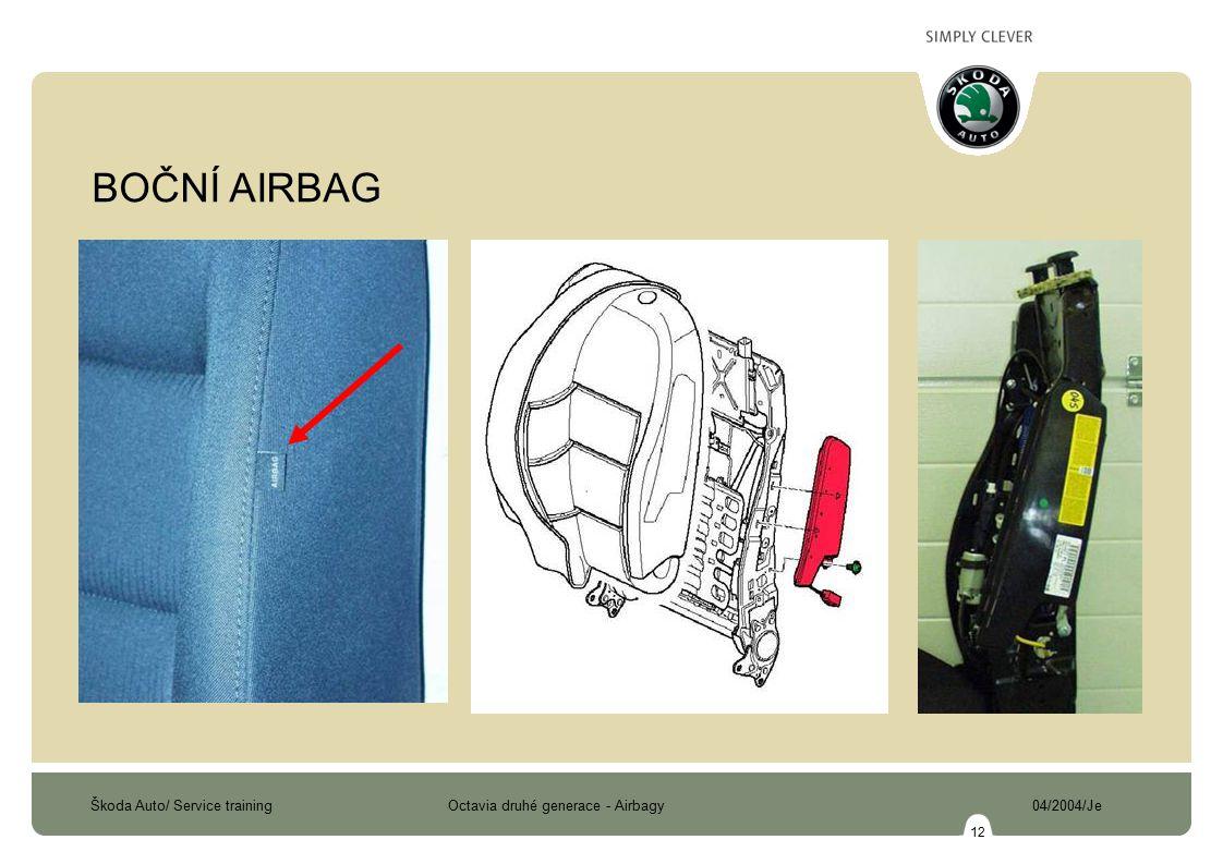 BOČNÍ AIRBAG Při bočním nárazu jsou aktivovány pouze boční případně hlavové airbagy na straně nárazu.