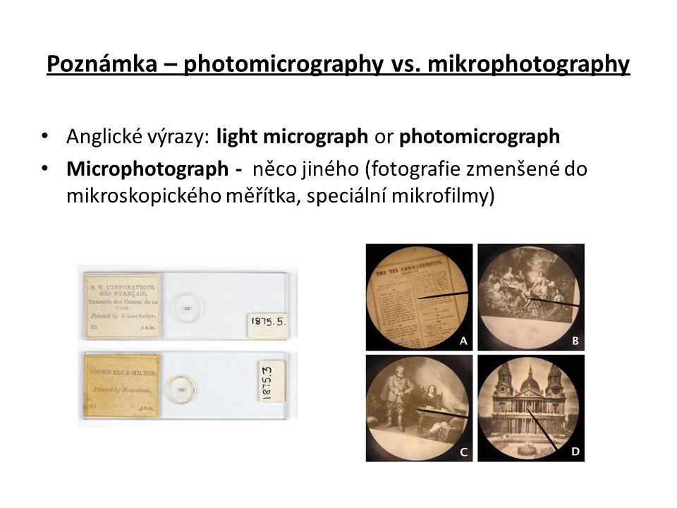 Poznámka – photomicrography vs. mikrophotography