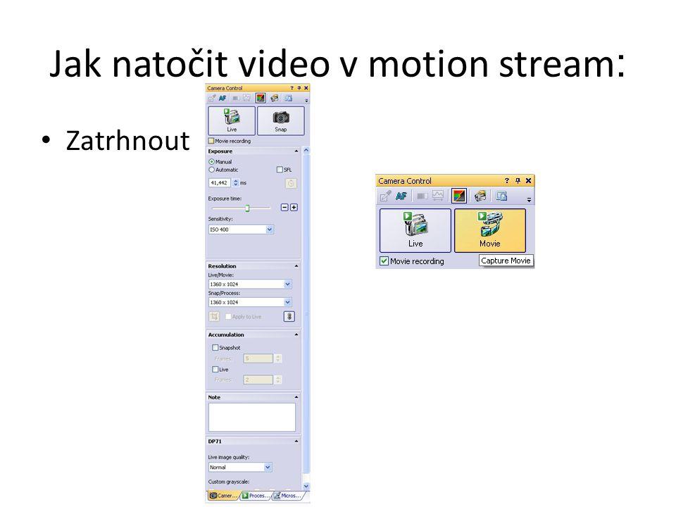 Jak natočit video v motion stream: